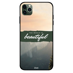 Zoot Apple iPhone 11 Pro Mobile Phone Back Cover, The World Is Beautiful