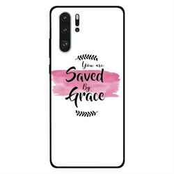 Zoot Huawei P30 Pro Mobile Phone Back Cover, You Are Saved By Grace