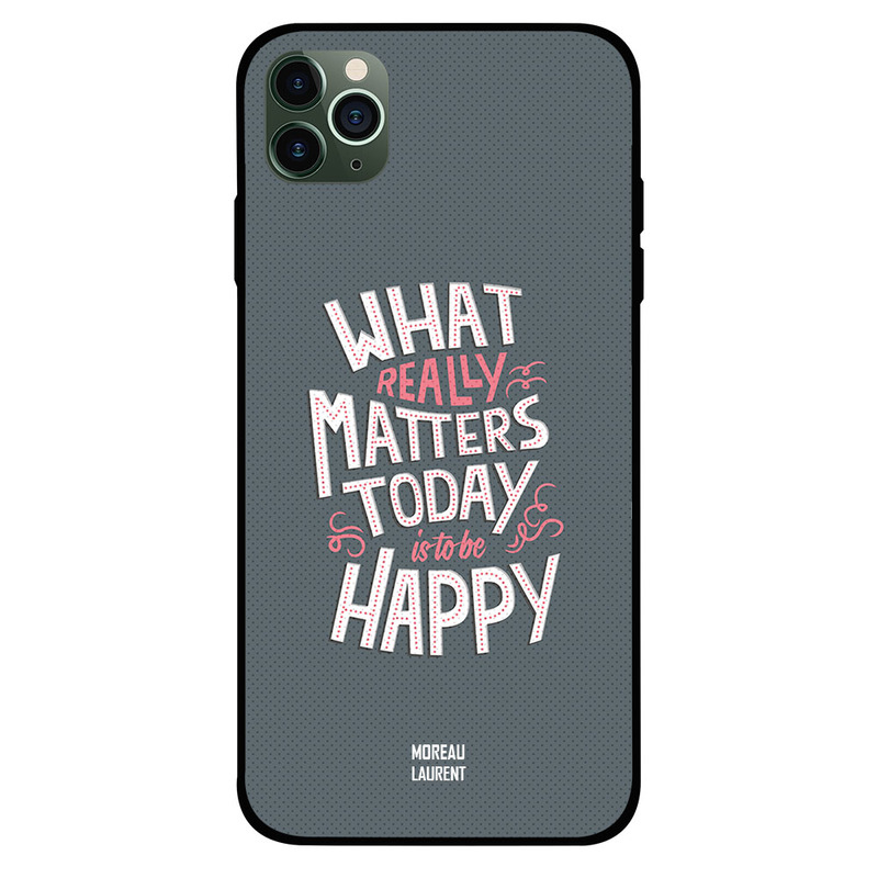Moreau Laurent Apple iPhone 11 Pro Mobile Phone Back Cover, What Really Matters