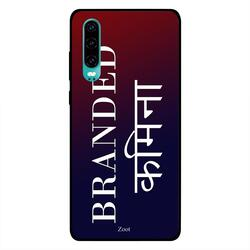 Zoot Huawei P30 Mobile Phone Back Cover, Branded