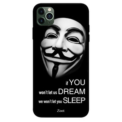 Zoot Apple iPhone 11 Pro Max Mobile Phone Back Cover, If You Wont Let Us Dream We Wont Let You Sleep