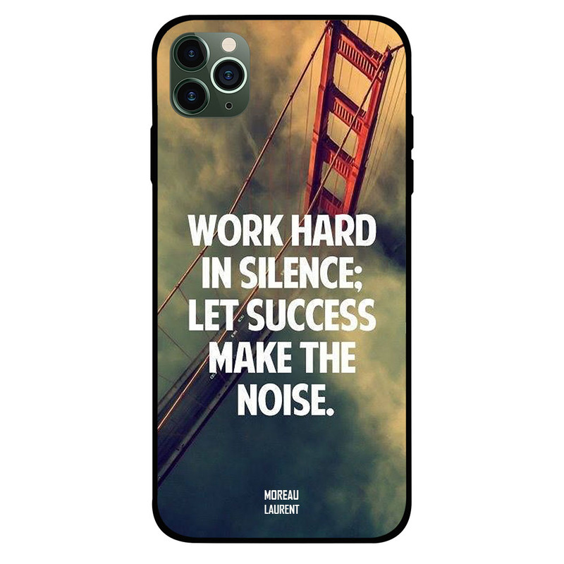 Moreau Laurent Apple iPhone 11 Pro Mobile Phone Back Cover, Work Hard in Silence
