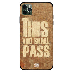Moreau Laurent Apple iPhone 11 Pro Mobile Phone Back Cover, This Too Shall Pass