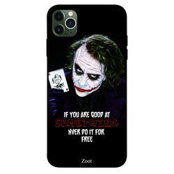 Zoot Apple iPhone 11 Pro Max Mobile Phone Back Cover, If You Are Good At Something Never Do It For Free