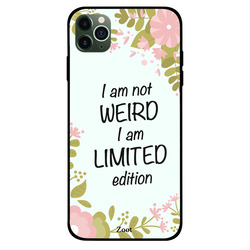 Zoot Apple iPhone 11 Pro Max Mobile Phone Back Cover, I Am Not Weird But A Limited Edition