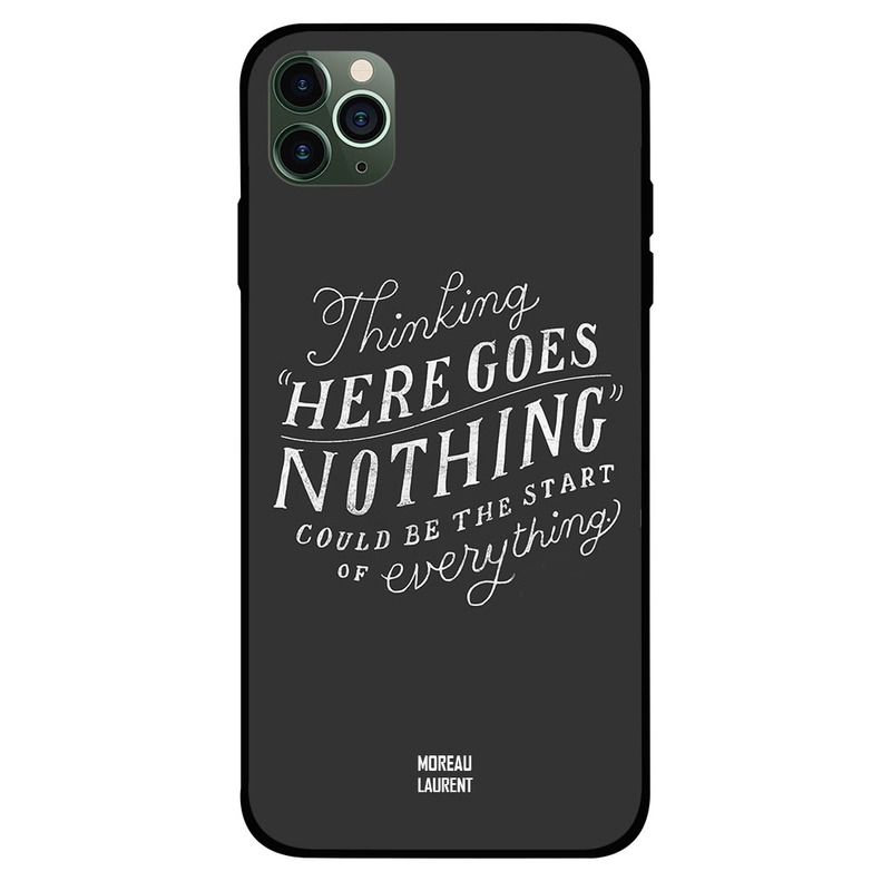 Moreau Laurent Apple iPhone 11 Pro Mobile Phone Back Cover, ThinkinG Here Goes Nothing