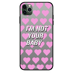 Zoot Apple iPhone 11 Pro Max Mobile Phone Back Cover, I Am Not Your Baby