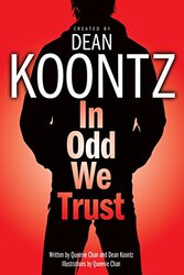 In Odd We Trust, Paperback, By: Dean Koontz