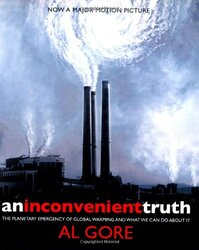 An Inconvenient Truth: The Planetary Emergency of Global Warming and What We Can Do About It, Paperback, By: Al Gore