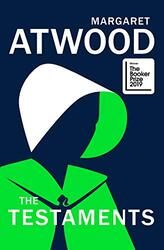 The Testaments, Hardcover Book, By: Margaret Atwood