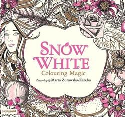 Snow White Colouring Magic, Paperback, By: Marta Zurawska-Zarebe