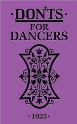 Don'ts for Dancers, Hardcover Book, By: Karsinova