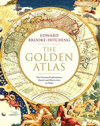 GOLDEN ATLAS, By: Edward Brooke-Hitching