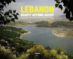 Lebanon Beauty Beyond Belief, Hardcover Book, By: Ayman & Karah Saidi Jamal
