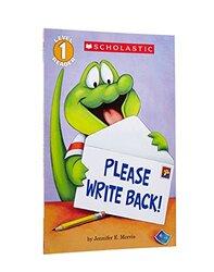 Scholastic Reader Level 1: Please Write Back!, Paperback Book, By: Morris Jennifer