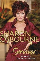 Sharon Osbourne Survivor: My Story - the Next Chapter, Paperback Book, By: Sharon Osbourne