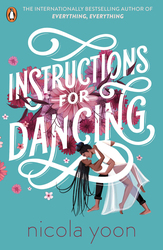 Instructions for Dancing, Paperback Book, By: Nicola Yoon