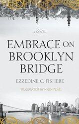 Embrace on Brooklyn Bridge (Hoopoe Fiction), Paperback Book, By: Ezzedine C Fishere