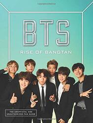 BTS: Rise of Bangtan, Paperback Book, By: Cara J. Stevens