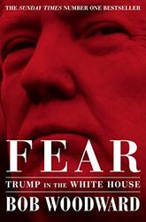 Fear: Trump in the White House, Paperback Book, By: Bob Woodward