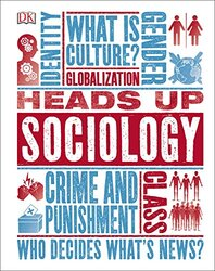 Heads Up Sociology, Hardcover Book, By: DK