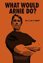 What Would Arnie Do?, Hardcover Book, By: Pop Press