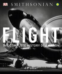 Flight: The Complete History of Aviation, Hardcover Book, By: Reg Grant