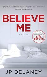 BELIEVE ME (EXP), Paperback Book, By: JP Delaney