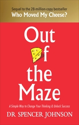Out Of The Maze, Hardcover Book, By: Dr Spencer Johnson's