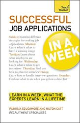 Job Applications in a Week, Paperback Book, By: Patricia Scudamore