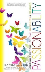 PASSIONABILITY: Igniting a Life Full of Love, Happiness, and Meaning, Paperback Book, By: Randa El Zein