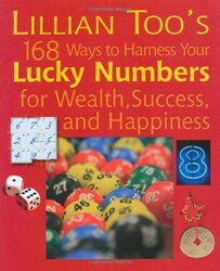Lillian Too's 168 Lucky Numbers for Happiness, Wealth and Success, Paperback Book, By: Lillian Too