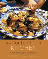 The North African Kitchen: Regional Recipes and Stories, Hardcover, By: Fiona Dunlop