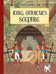 King Ottokar's Sceptre (The Adventures of Tintin), Hardcover, By: Herge