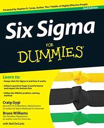 Six Sigma For Dummies, By: Craig Gygi