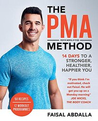 The PMA Method: Stronger, Leaner, Fitter in 14 days..., Paperback Book, By: Faisal Abdalla