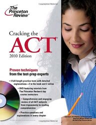Cracking the ACT with DVD, 2010 Edition (College Test Preparation), Paperback Book, By: Princeton Review