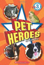 Pet Heroes (Scholastic Reader, Level 3), Paperback Book, By: Nicole Corse