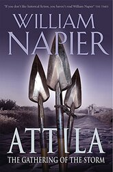 Attila: The Gathering Of The Storm, Paperback, By: William Napier