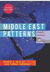 Middle East Patterns: Places, People, and Politics, Paperback Book, By: Colbert C. Held