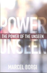 The Power Of The Unseen, Paperback Book, By: Marcel Borgi