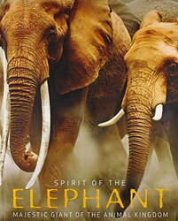 Spirit of the Elephant, Paperback Book, By: Parragon Book Service Ltd