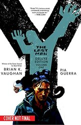 Y: The Last Man Book One Deluxe Edition, Hardcover, By: Brian K. Vaughan