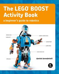 The Lego Boost Activity Book, Paperback Book, By: Daniele Benedettelli