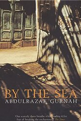 By The Sea, Paperback Book, By: Abdulrazak Gurnah