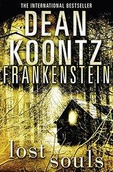 Dean Koontz's Frankenstein (4) - Lost Souls, Paperback Book, By: Dean Koontz