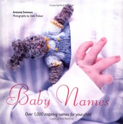 Baby Names, Hardcover, By: Antonia Swinson