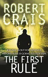 First Rule, Paperback Book, By: Robert Crais