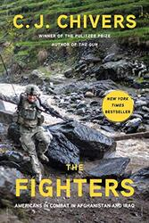 The Fighters, Hardcover Book, By: C. J. Chivers