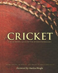 CRICKET The Definitive Guide To The International Game, Hardcover Book, By: Harsha Bhogle